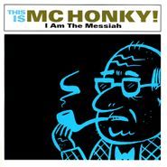 MC Honky, I Am The Messiah (CD)