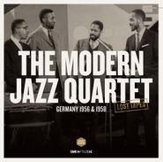 The Modern Jazz Quartet, The Lost Tapes: Germany 1956 &1958 [180 Gram Vinyl] (LP)