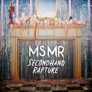 MS MR, Secondhand Rapture (LP)