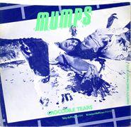 """Mumps, Crocodile Tears / I Like To Be Clean (7"""")"""