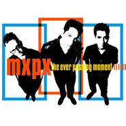 MxPx, The Ever Passing Moment (CD)