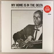 Fred McDowell, My Home Is In The Delta [180 Gram Vinyl] (LP)