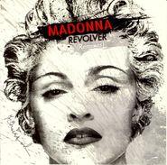 """Madonna, Revolver: Remixes (12"""")"""