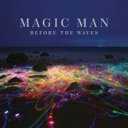Magic Man, Before The Waves (CD)