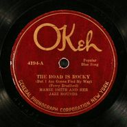 Mamie Smith, Fare Thee Honey Blues / The Road Is Rocky (78)