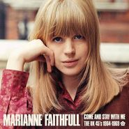 Marianne Faithfull, Come & Stay With Me: The UK 45's 1964-1969 (CD)