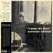 Marianne Faithfull, Come My Way [180 Gram Vinyl] (LP)