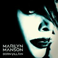 Marilyn Manson, Born Villain (LP)