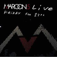Maroon 5, Live: Friday The 13th (CD)