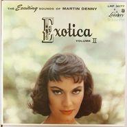 Martin Denny, Exotica Volume II (LP)