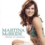 Martina McBride, Waking Up Laughing (CD)