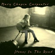 Mary Chapin Carpenter, Stones In The Road (CD)