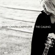 Mary Chapin Carpenter, The Calling (CD)