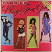 Mary Jane Girls, Only Four You (LP)