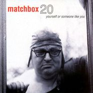 Matchbox 20, Yourself Or Someone Like You (CD)