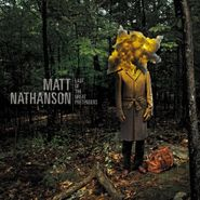 Matt Nathanson, Last Of The Great Pretenders (CD)