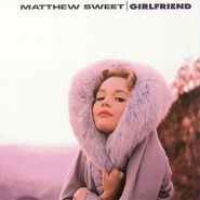 Matthew Sweet, Girlfriend (CD)