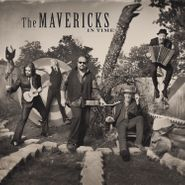 The Mavericks, In Time (CD)
