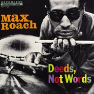 Max Roach, Deeds Not Words [2013 Issue] (LP)