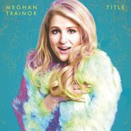 Meghan Trainor, Title [Deluxe Edition] (CD)