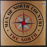 Men of North Country, The North (LP)