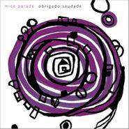 Mice Parade, Obrigado Saudade (CD)
