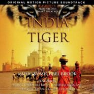Michael Brook, India: Kingdom Of The Tiger [OST] (CD)