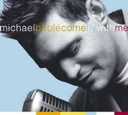 Michael Bublé, Come Fly With Me [CD/DVD] (CD)