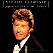Michael Crawford, Performs Andrew Lloyd Webber (CD)