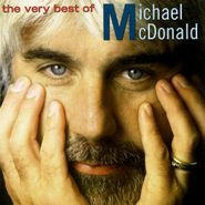 Michael McDonald, The Very Best Of Michael McDonald (CD)