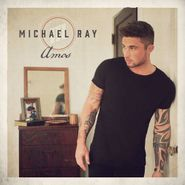 Michael Ray, Amos (CD)