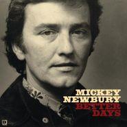 Mickey Newbury, Better Days (LP)