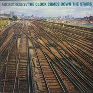 Microdisney, Clock Comes Down The Stairs (CD)