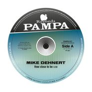 """Mike Dehnert, How Close To Be (12"""")"""