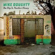 Mike Doughty, The Flip Is Another Honey (CD)