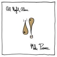 Mike Posner, At Night, Alone. (CD)