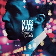 Miles Kane, Coup De Grace [Import] (CD)