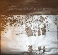 Milo Fine, Concerning The Other Condition / Spontaneous Composition Generator (LP)