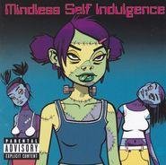 Mindless Self Indulgence, Frankenstein Girls Will Seem Strangely Sexy (CD)