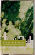 Minus The Bear, This Is What I Know About Being Gigantic (Cassette)