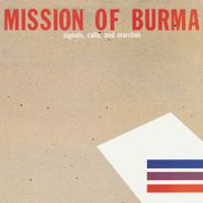 Mission Of Burma, Signals Calls & Marches [Standard Edition] (LP)