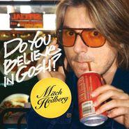 Mitch Hedberg, Do You Believe In Gosh? (CD)