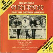 Mitch Ryder & The Detroit Wheels, Big Wheels (CD)