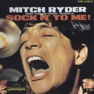 Mitch Ryder & The Detroit Wheels, Sock It To Me (CD)