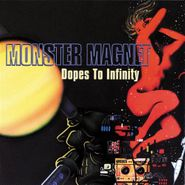 Monster Magnet, Dopes To Infinity (LP)