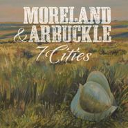 Moreland & Arbuckle, 7 Cities (CD)