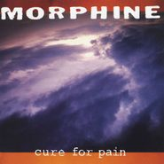 Morphine, Cure For Pain (CD)