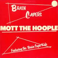 Mott The Hoople, Brain Capers (CD)