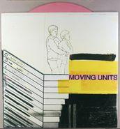 "Moving Units, Moving Units [Pink Vinyl] (12"")"