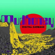 Mudhoney, Digital Garbage (CD)